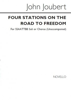 John Joubert: Four Stations On The Road To Freedom (Vocal Score) Op. 73