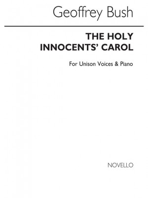 Geoffrey Bush: The Holy Innocents Carol