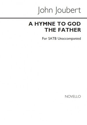 John Joubert: Hymne To God The Father
