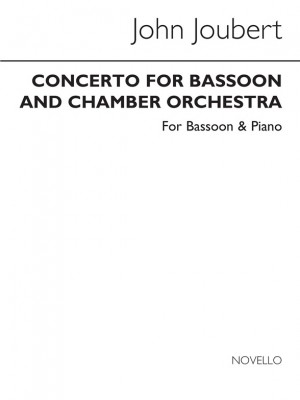 John Joubert: Concerto For Bassoon And Chamber Orchestra, Op.77 (Bassoon/Piano)