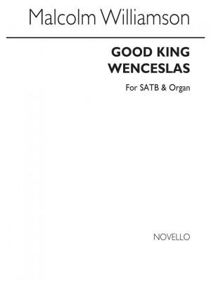 Malcolm Williamson: Good King Wenceslas