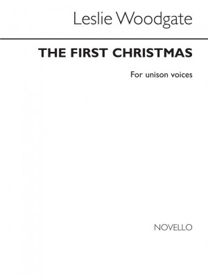 Leslie Woodgate: The First Christmas