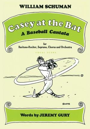 William Schuman: Casey at the Bat