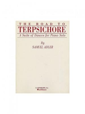 Samuel Adler: The Road To Terpsichore