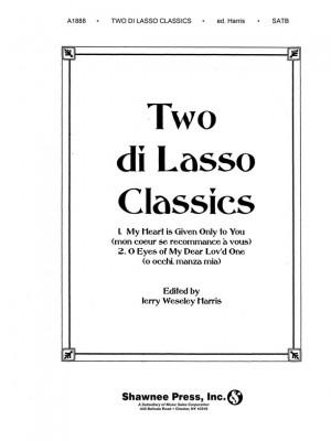 Orlando di Lasso: Two Dilasso Classics