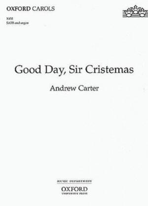 Carter: Good Day, Sir Cristemas
