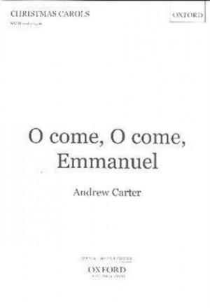 Carter: O come, O come, Emmanuel