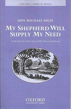 Dicie: My shepherd will supply my need