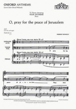 Howells: O pray for the peace of Jerusalem