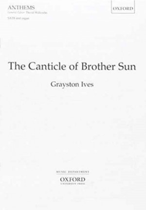 Ives: The Canticle of Brother Sun