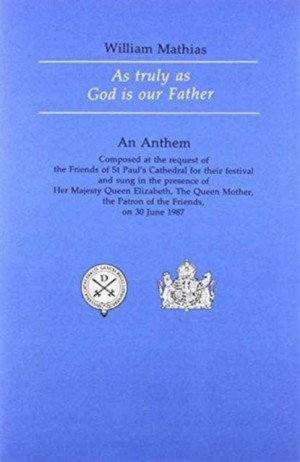 Mathias: As truly as God is our Father