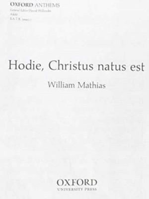 Mathias: Hodie, Christus natus est