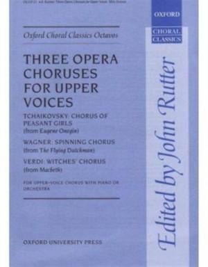 Wagner/Verdi: Three opera choruses for upper voices