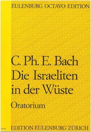 Bach, Carl Philipp Emanuel: Die Israeliten in der Wüste