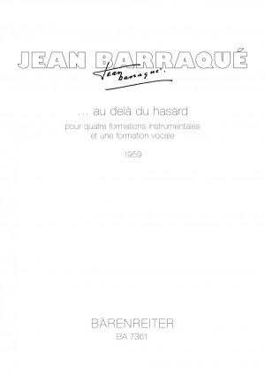 Barraque, J: ... au dela du hasard (1959)