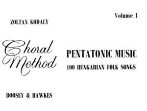 Kodaly, Z: Pentatonic Music Vol. 1