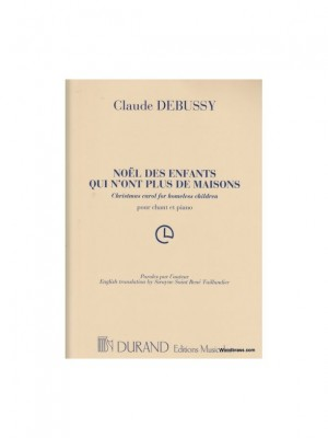 Debussy: Noël des Enfants qui n'ont plus de Maisons (high)