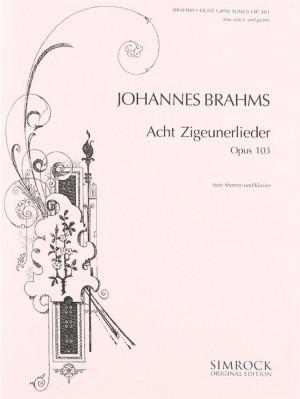 Brahms, J: 8 Gipsy Songs op. 103