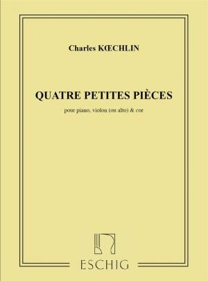 Koechlin: 4 Petites Pièces Op.32