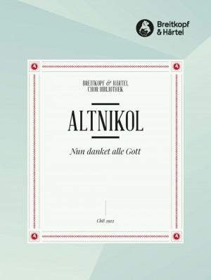 Altnikol, J: Nun Danket Alle Gott