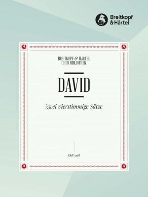 David, J: Zwei vierstimmige Sätze