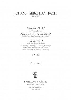 Bach, JS: Kantate 12 Weinen, Klagen