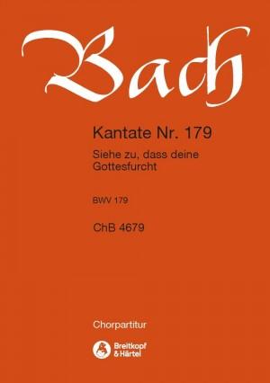 Bach, JS: Kantate 179 Siehe zu,dass dein