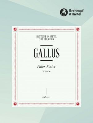 Gallus, J: Pater Noster