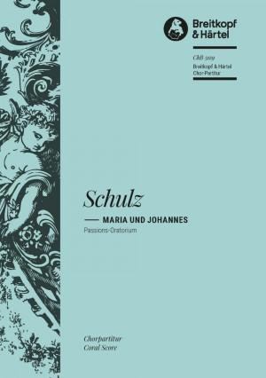 Schulz, J: Maria und Johannes