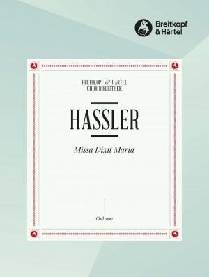 """Hassler, H: Missa """"Dixit Maria"""""""