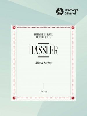 Hassler, H: Missa Tertia