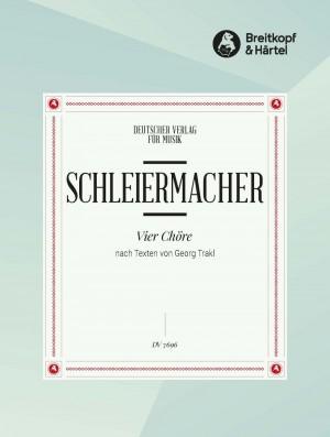 Schleiermacher, S: 4 Chöre nach Georg Trakl-Text