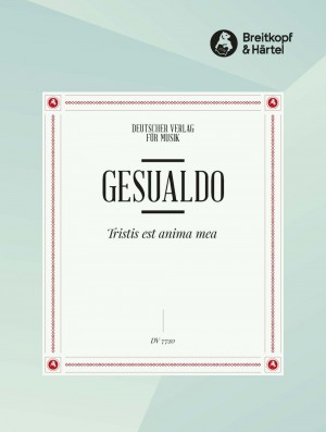 Gesualdo, D: Tristis est anima mea