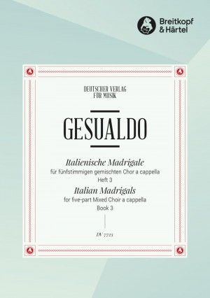 Gesualdo, D: Italienische Madrigale  Heft 3