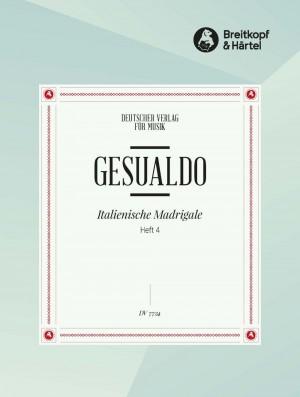 Gesualdo, D: Italienische Madrigale  Heft 4
