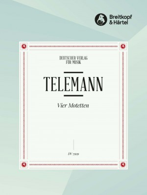 Telemann, G: Vier Motetten