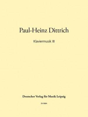 Dittrich: Klaviermusik III