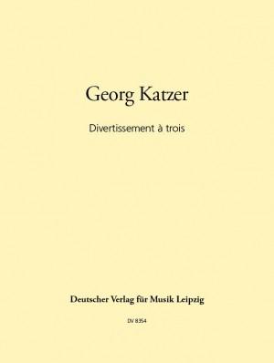 Katzer: Divertissement >a trois