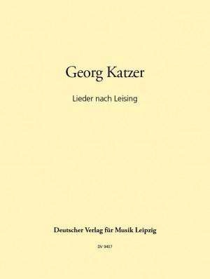 Katzer: Lieder nach Leising