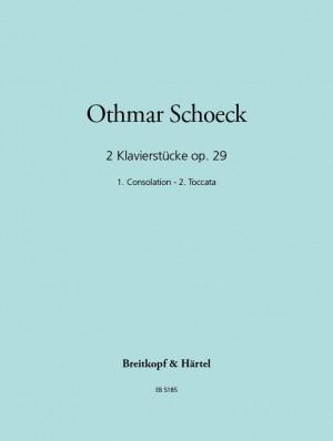 Schoeck: Zwei Klavierstücke op. 29