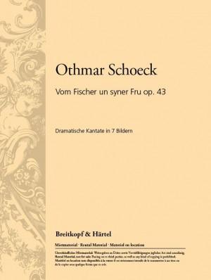 Schoeck: Vom Fischer un syner Fru op.43