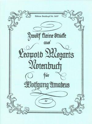 Mozart: 12 Kl. Stücke für W A Mozart