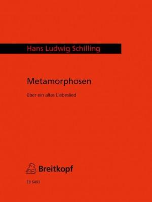 Schilling: Metamorphosen