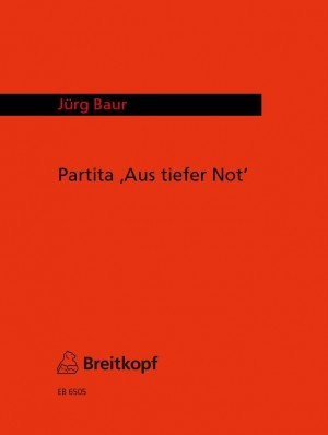 """Baur: Partita """"Aus Tiefer Not"""""""