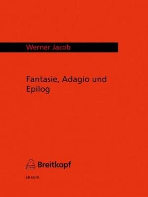Jacob: Fantasie, Adagio und Epilog Product Image