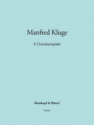Kluge: Neun Choralvorspiele