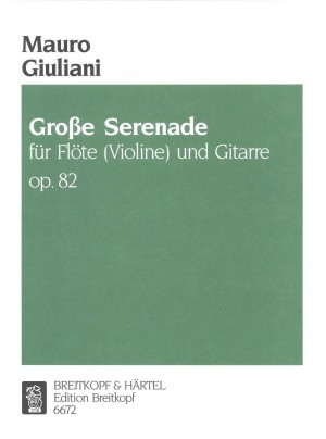 Giuliani: Grosse Serenade op. 82