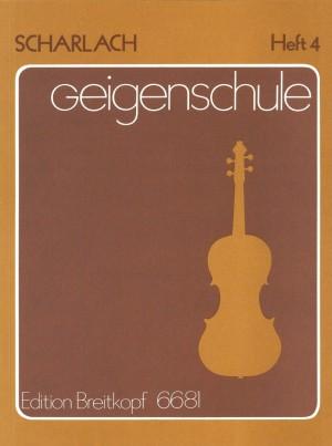 Scharlach: Geigenschule, Heft 4