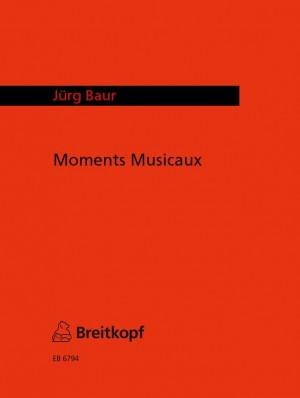 Baur: Moments Musicaux