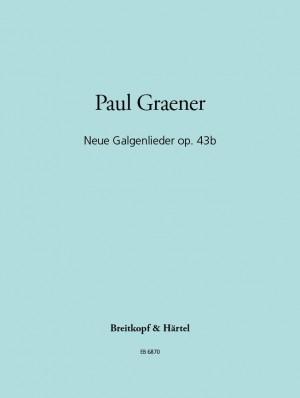 Graener: Neue Galgenlieder op. 43b